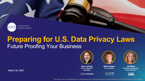 Preparing for U.S. Data Privacy Laws - Future Proofing Your Business