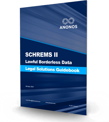Schrems II Lawful Borderless Data Legal Solutions Guidebook