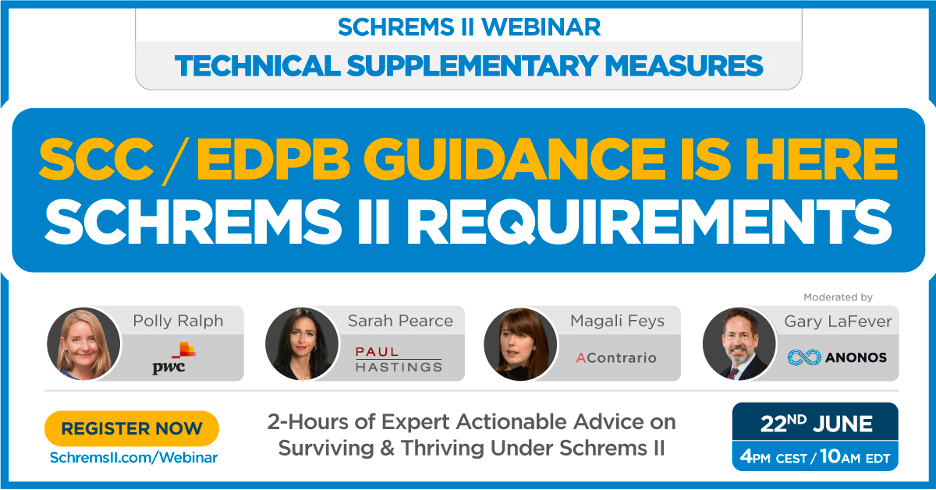 Schrems II Webinar: Technical Supplementary Measures